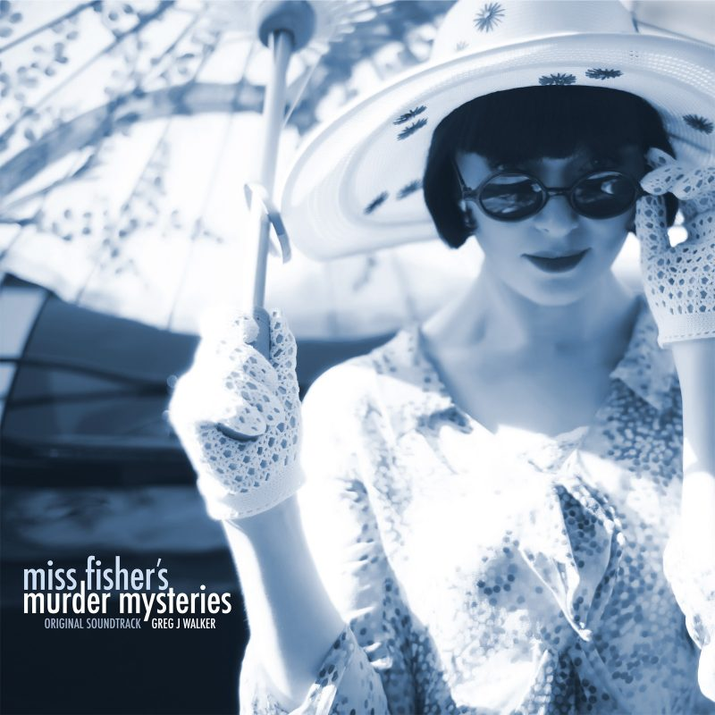 Image of the album cover of Miss Fisher's Murder Mysteries Original Soundtrack