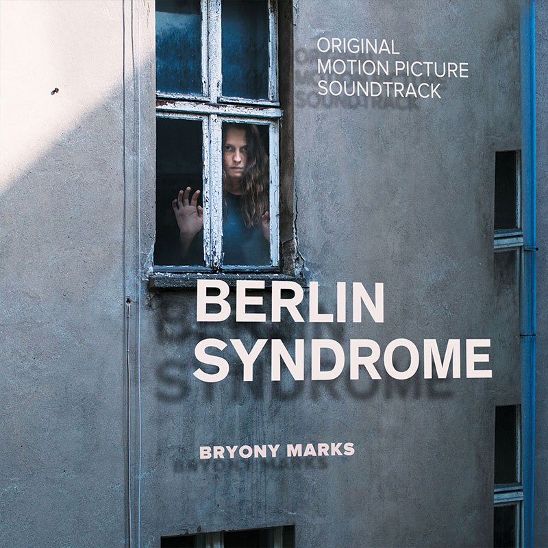 Image of the album cover of Berlin Syndrome (Original Soundtrack)
