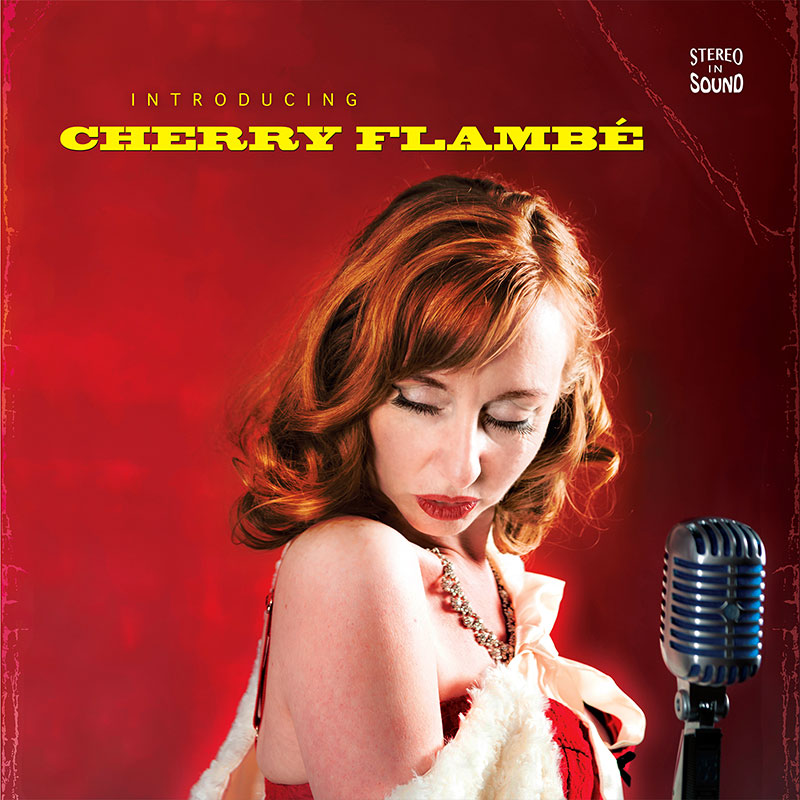 Image of the album cover of Introducing Cherry Flambé