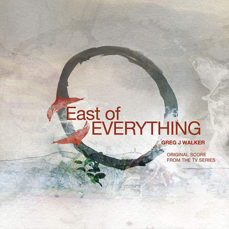 Image of the album cover of East of Everything (Original Soundtrack)